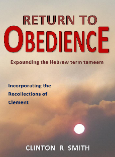 Return to Obedience - Clinton R Smith.